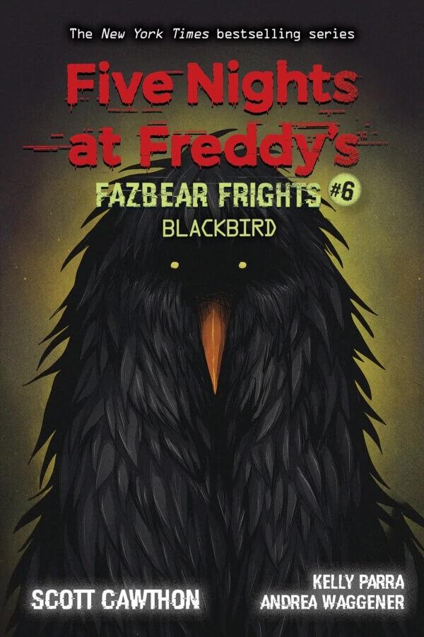 Fazbear Frights #6 Blackbird