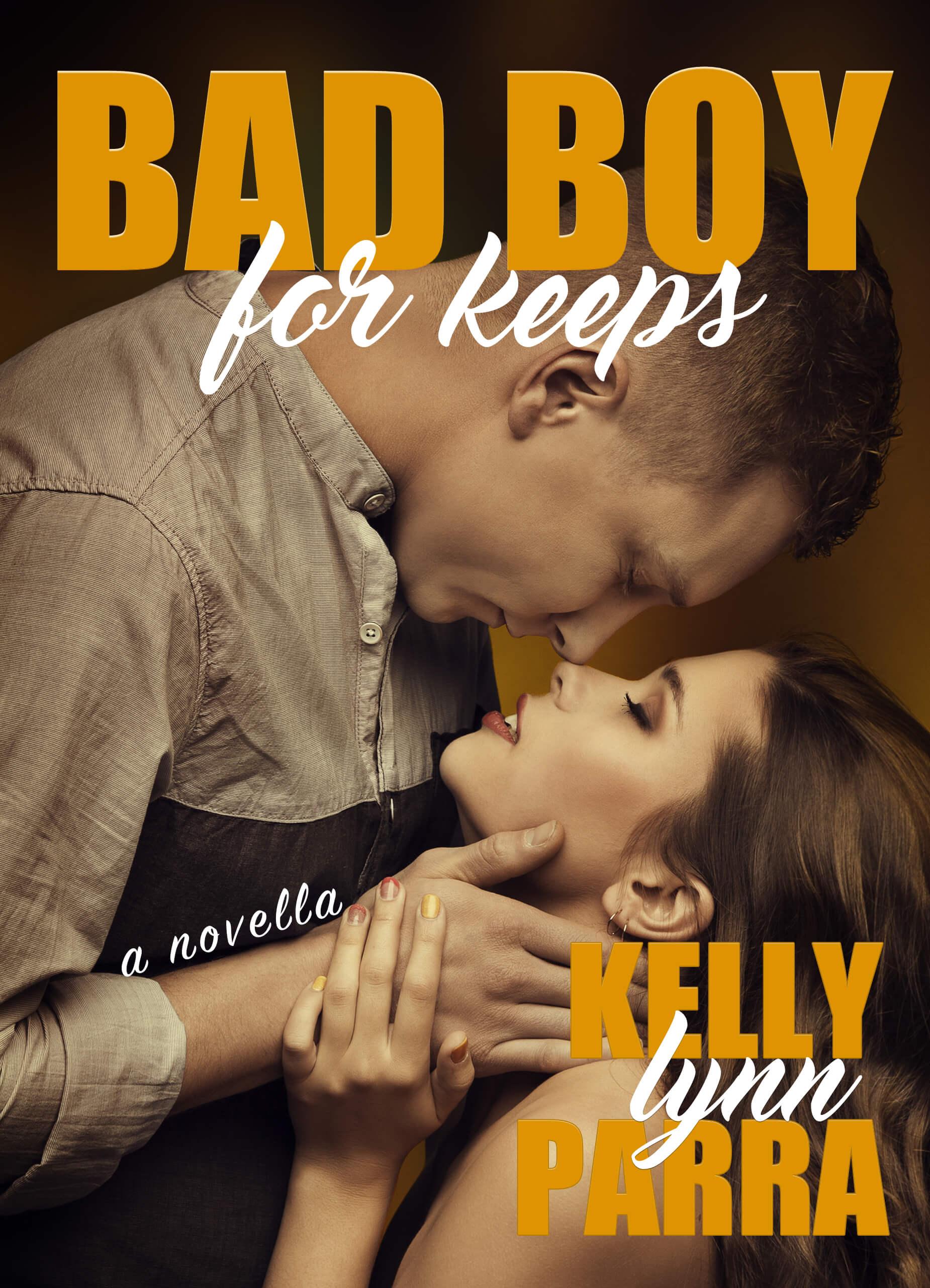 Bad Boy for Keeps