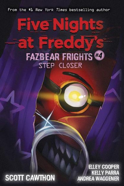 Fazbear Frights #4 Step Closer